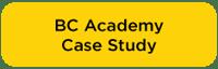 BC-Academy-Case-Study-Button