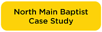 North-Main-Baptist-Case-Study-Button